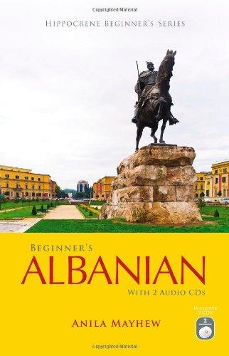 Beginner's Albanian with 2 Audio CDs (Hippocrene Beginner's)