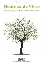 Heureux de vivre - Petit recueil de pensées positives - Le printemps