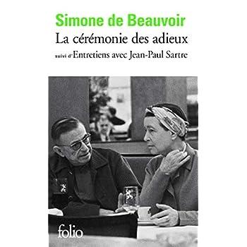 La Cérémonie des adieux, suivi de 'Entretiens avec Jean-Paul Sartre : Août - Septembre 1974'