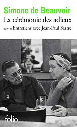 """La Cérémonie des adieux, suivi de """"Entretiens avec Jean-Paul Sartre : Août - Septembre 1974"""""""