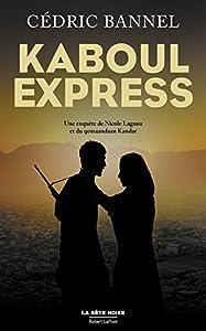 vignette de 'Kaboul Express (Cédric Bannel)'