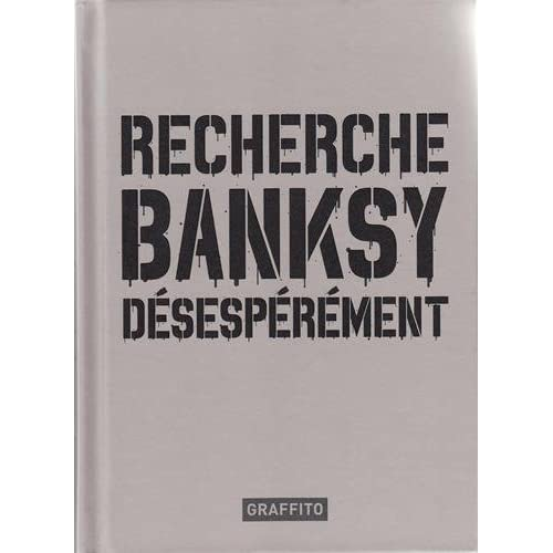 Recherche Banksy déséspérement