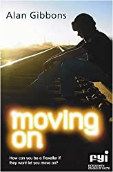 Moving on (FYI: Fiction with Stacks of Facts) by Alan Gibbons (2009-03-19)