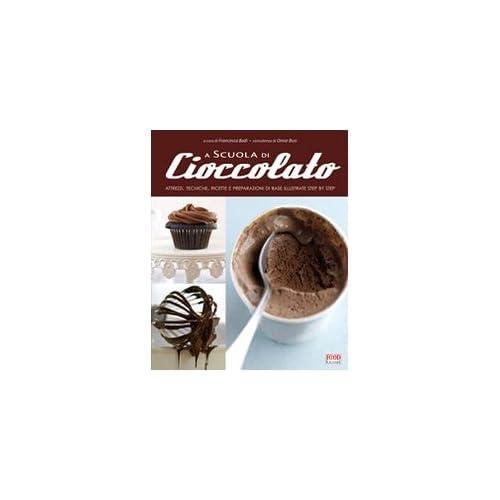 A Scuola Di Cucina. Cioccolato