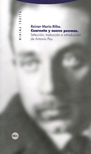 Cuarenta y nueve poemas (Minima) por Rainer Maria Rilke