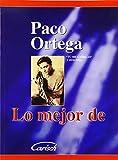 Paco Ortega Lo Mejor De
