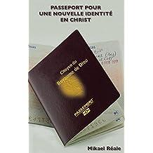 Passport pour une Nouvelle Identité en Christ