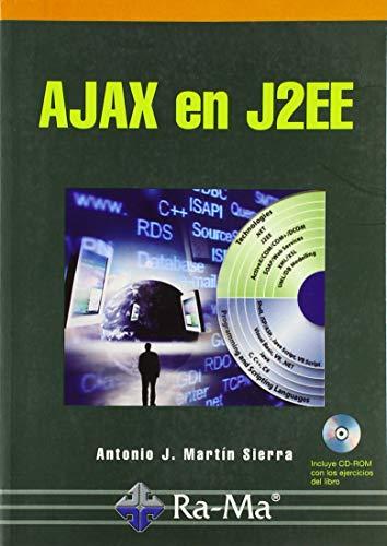 AJAX en  J2EE por Antonio J. Martín Sierra