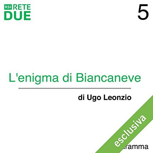 L'enigma di Biancaneve 5  Audiolibri
