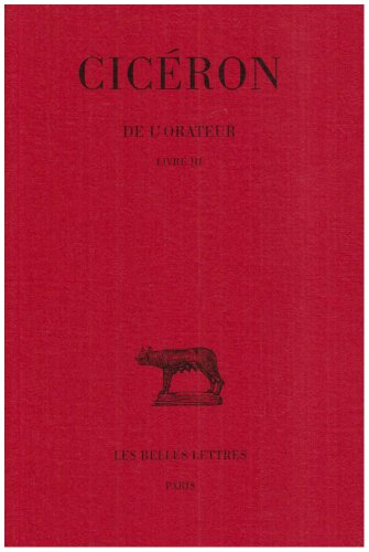De l'Orateur, tome 3, livre III
