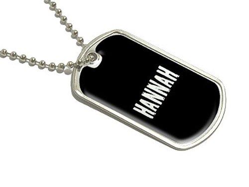 Hannah–Namen Militärische Erkennungsmarke Gepäck Schlüsselanhänger