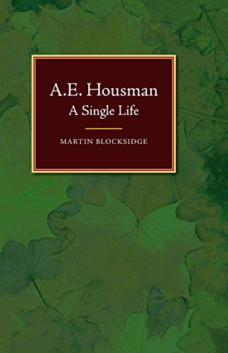 A E Housman: A Single Life for sale  Delivered anywhere in UK
