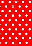 Kalender 2018 - DIN A5 - Pünktchen Dot Punkt … weiß auf rot: Wochenkalender - DIN A5 - Eine Woche pro Doppelseite