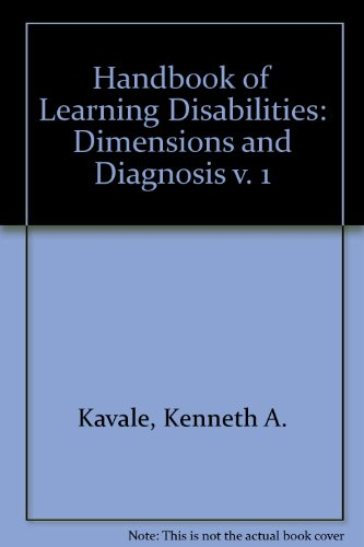 Handbook of Learning Disabilities: Dimensions and Diagnosis v. 1