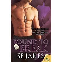 [(Bound to Break)] [By (author) S E Jakes] published on (December, 2014)