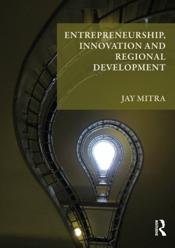 entrepreneurship-innovation-and-regional-development-an-introduction-by-jay-mitra-2011-10-12