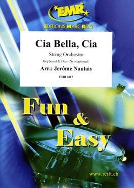 Cia bella, cia - pour orchestre à cordes