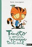 """Afficher """"Timoto y arrive presque tout seul"""""""