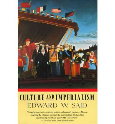 [(Culture and Imperialism)] [Author: Professor Edward W Said] published on (June, 1994)