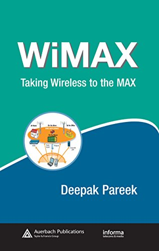 WiMAX: Taking Wireless to the MAX (Informa Telecoms & Media) (English Edition) - Wimax-netzwerk