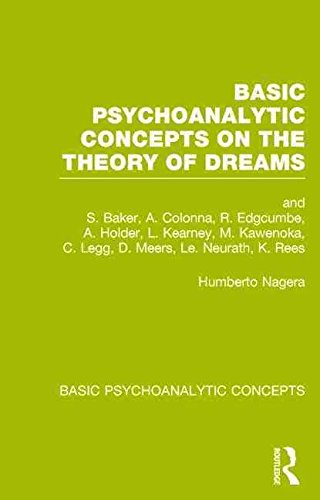 [Basic Psychoanalytic Concepts on the Theory of Dreams] (By: Humberto Nagera) [published: May, 2014]