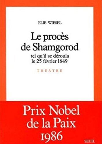 Le Procès de Shamgorod : Tel qu'il se déroula le 25 février 1649, pièce en 3 actes