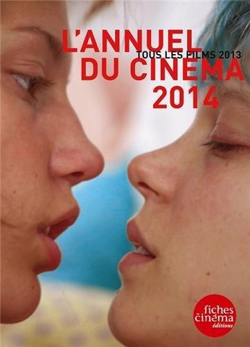 L'Annuel du Cinema 2014 par Collectif