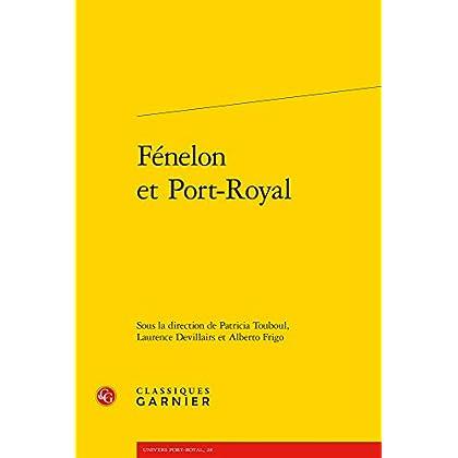 Fénelon et Port-Royal
