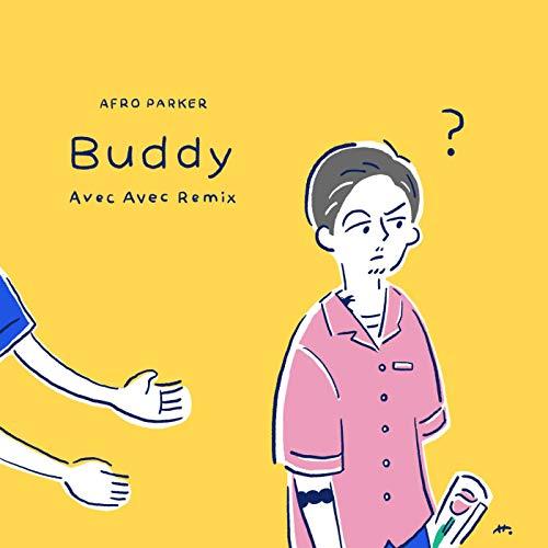 Buddy (Avec Avec Remix)