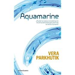 Aquamarine (Ciencia Ficción) Finalista Premio Minotauro 2008