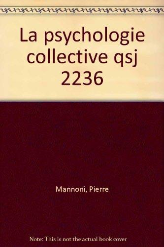 La psychologie collective par Pierre Mannoni