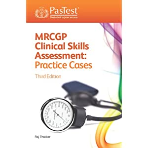 MRCGP Clinical Skills Assessment: Practice Cases, Third Edition Kindle Edition