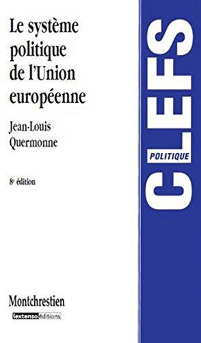 Le Systme politique de l'Union europenne, 8me dition