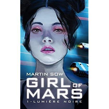 Girl of Mars: Lumière Noire