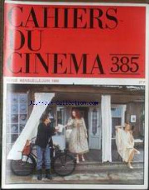 Max Mon Amour - CAHIERS DU CINEMA [No 385] du 01/06/1986