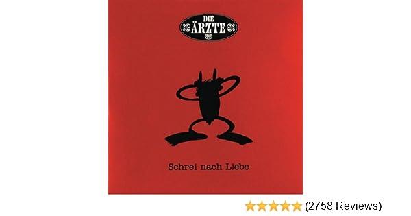 Schrei Nach Liebe Von Die ärzte Bei Amazon Music Amazonde