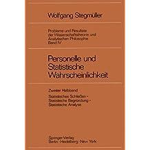 Personelle und Statistische Wahrscheinlichkeit (Probleme und Resultate der Wissenschaftstheorie und Analytischen Philosophie)