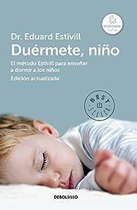Duérmete, niño par Eduard Estivill