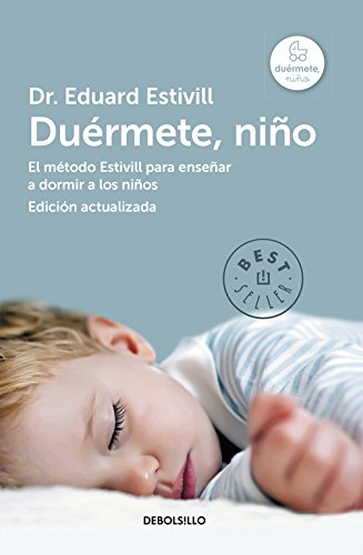 Duérmete niño / Go to sleep child por Eduard Estivill