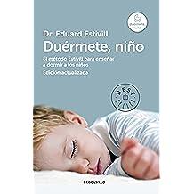 Duérmete, Niño - Edición Ampliada (BEST SELLER)
