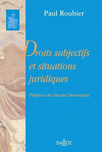 Droits subjectifs et situations juridiques par Paul Roubier