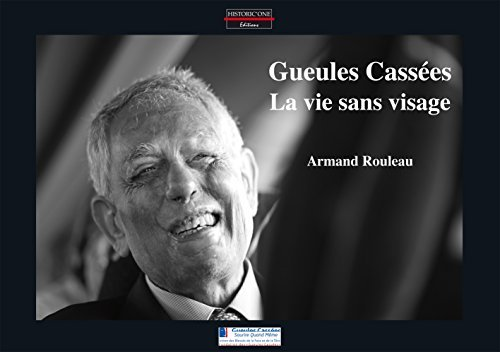 Gueules Cassees - la Vie Sans Visage
