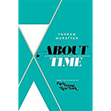 About Time: A Visual Memoir Around the Clock by Vahram Muratyan (2014-11-06)