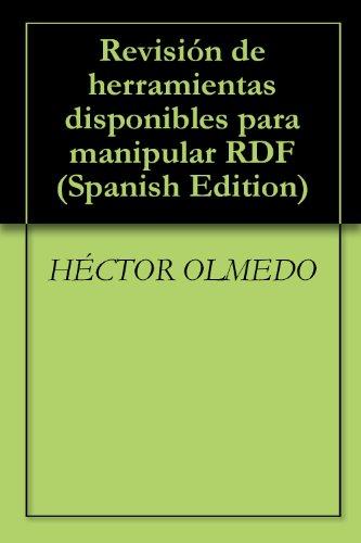 Revisión de herramientas disponibles para manipular RDF
