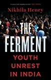 #2: The Ferment: Youth Unrest in India