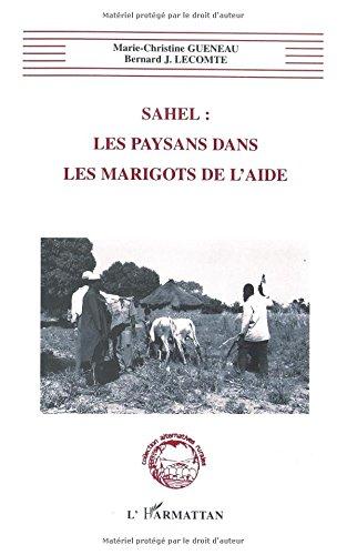 Sahel: Les paysans dans les marigots de l'aide