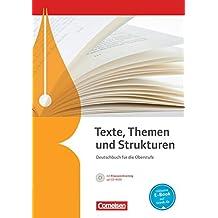 Texte, Themen und Strukturen - Allgemeine Ausgabe - Neubearbeitung (3-jährige Oberstufe): Schülerbuch mit Klausurtraining auf CD-ROM