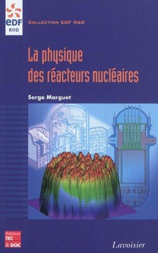 La physique des réacteurs nucléaires