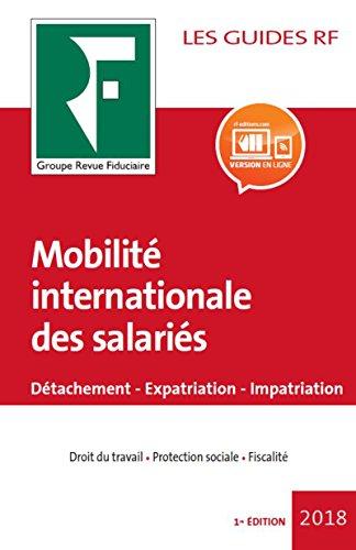 Mobilit internationale des salaris: Dtachement, expatriation, impatriation