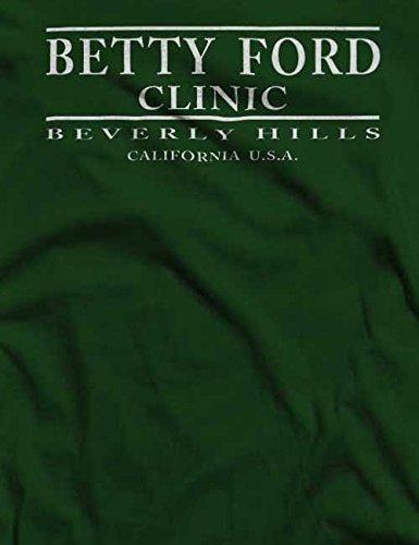Betty Ford Clinic T-Shirt S-XXL 12 Farben / Colours Dunkel Grün